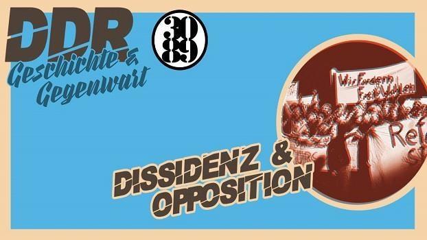 «Dissidenz und Opposition in der DDR»