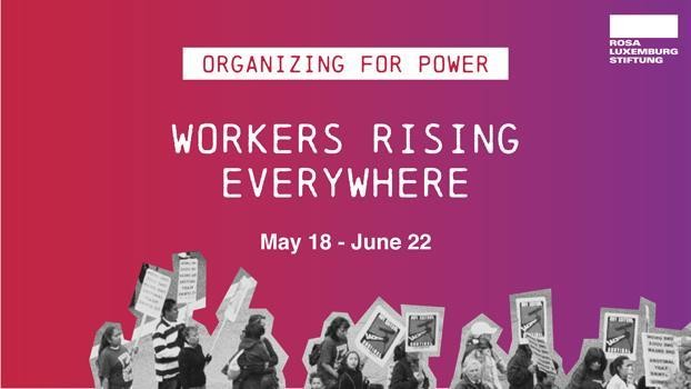 Workers Rising Everywhere