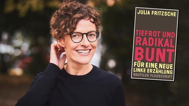 «Tiefrot und radikal bunt - Für eine neue linke Erzählung»