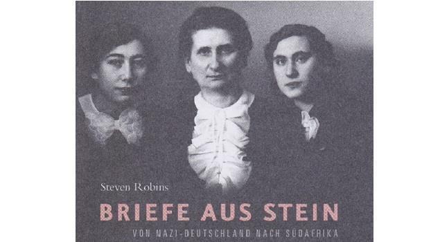 «Briefe aus Stein. Von Nazi-Deutschland nach Südafrika»