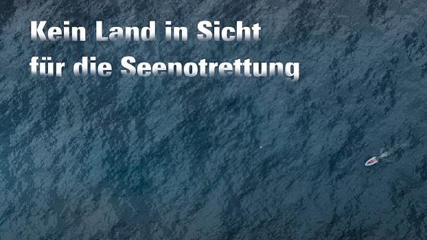 Kein Land in Sicht für die Seenotrettung