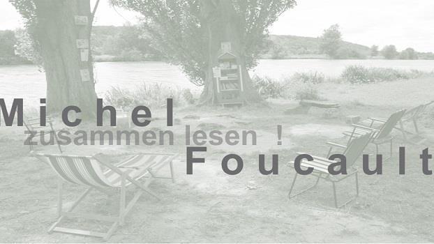 Zusammen lesen: Michel Foucault