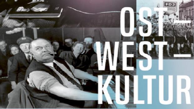 Ost – West – Kultur