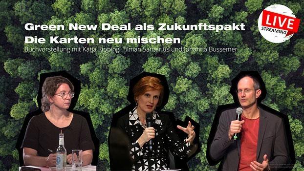 Green New Deal als Zukunftspakt - Die Karten neu mischen