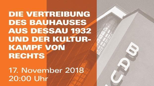 Die Vertreibung des Bauhauses aus Dessau