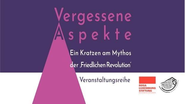 Erinnerung an 1989 - Die deutsche Erinnerungskultur und ihre Leerstellen