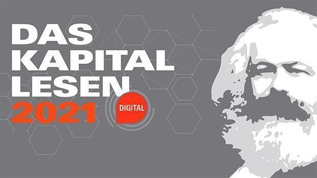 Das Kapital lesen 2021  – Digital (ausgebucht)