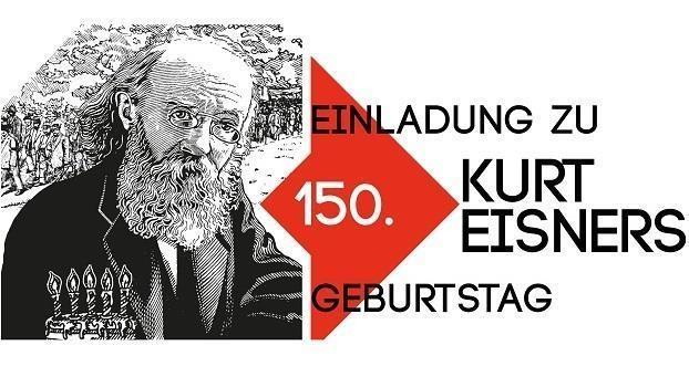 Kurt Eisners 150. Geburtstag