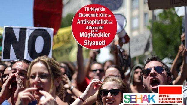 Die Wirtschaftskrise in der Türkei und die Politik der «Commons»