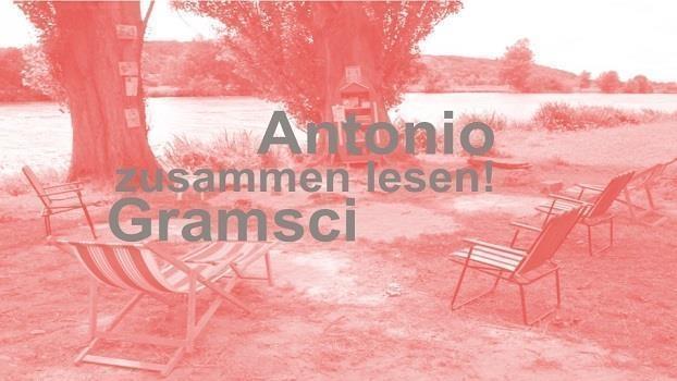 Gramsci lesen – Politik und Philosophie bei Antonio Gramsci