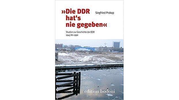 """""""Die DDR hat´s nie gegeben."""""""