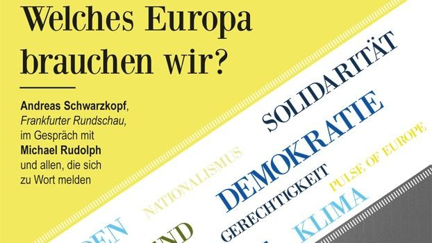 Welches Europa brauchen wir?