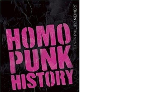 Homopunk History – von den Sechzigern bis in die Gegenwart