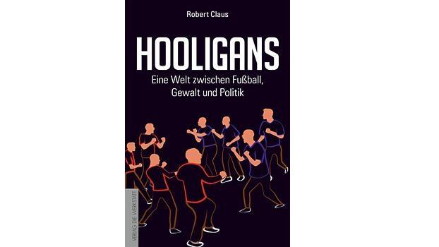 Hooligans – Eine Welt zwischen Fußball, Gewalt und Politik