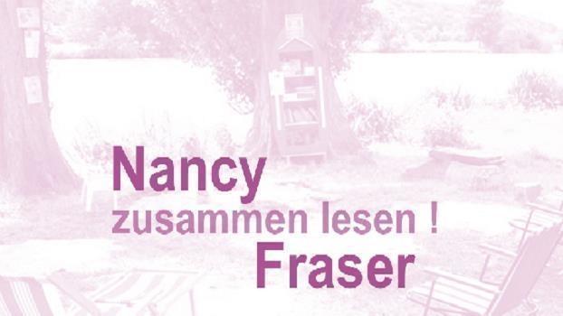 Zusammen lesen: Nancy Fraser