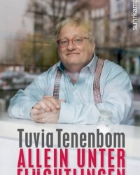 Allein unter Flüchtlingen mit dem israelisch-amerikanischer Autor Autor Tuvia Tenenbom