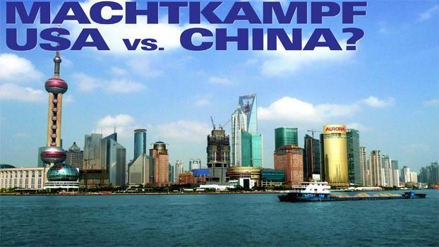 Machtkampf USA vs. China?