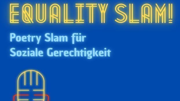 +++ VERSCHOBEN auf 10.07. +++ Equality Slam!