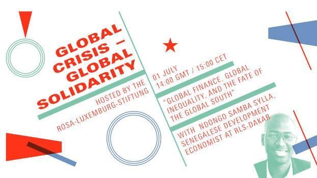 Global Crisis - Global Solidarity #5 with Ndongo Samba Sylla