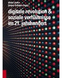 Dritte oder vierte Industrielle Revolution, digitale Revolution oder Industrie 4.0?