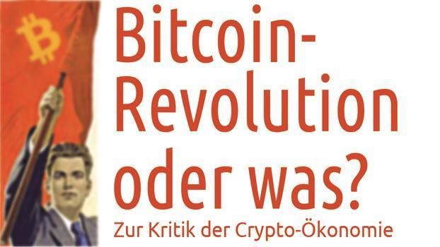 Bitcoin - Revolution oder was?