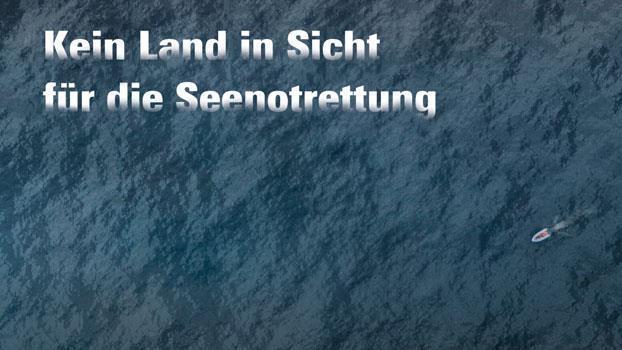 Kein Land in Sicht für die Seenotrettung?