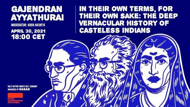 In Their Own Terms, For Their Own Sake: The Deep Vernacular History of Casteless Indians