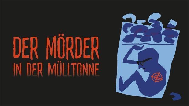 Der Mörder in der Mülltonne