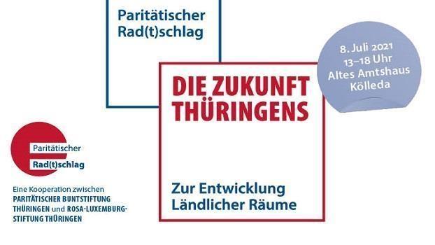 Die Zukunft Thüringens - Zur Entwicklung Ländlicher Räume