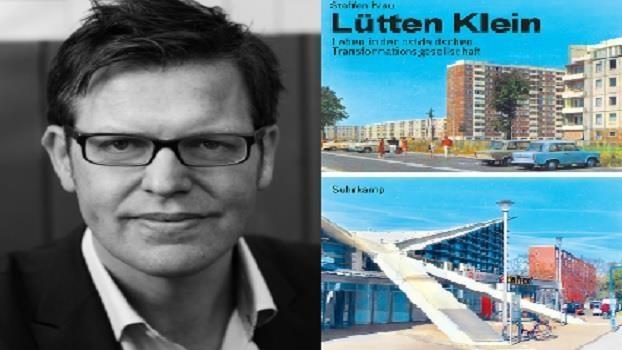 «Lütten Klein» - Autorenlesung mit Prof.Dr. Steffen Mau