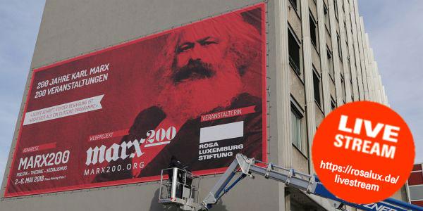 Politik - Theorie - Sozialismus. Der Kongress zum 200. Geburtstag von Karl Marx