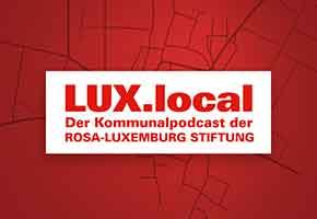 LUX.local #1: Kommunalpolitik & Bundestagswahl