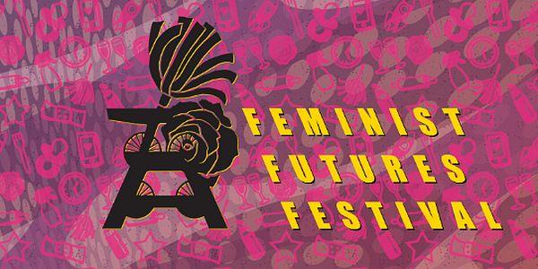 Feminist Futures — Internationales Festival in Essen, 12. bis 15. September