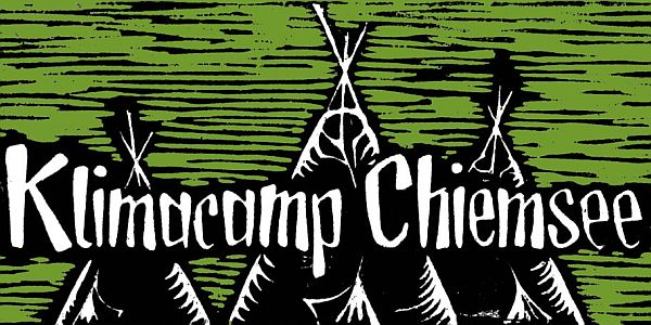 Klimacamp Chiemsee – Chieming/Bayern, 1. – 4.10.