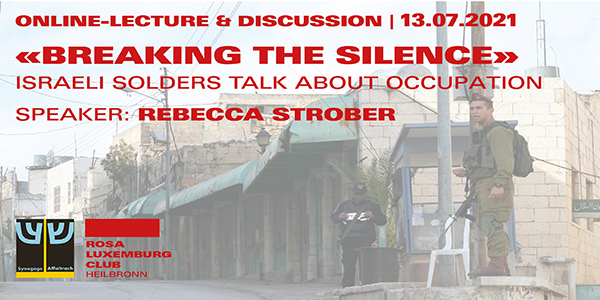 «Breaking the silence» - Israeli soldiers talk about occupation