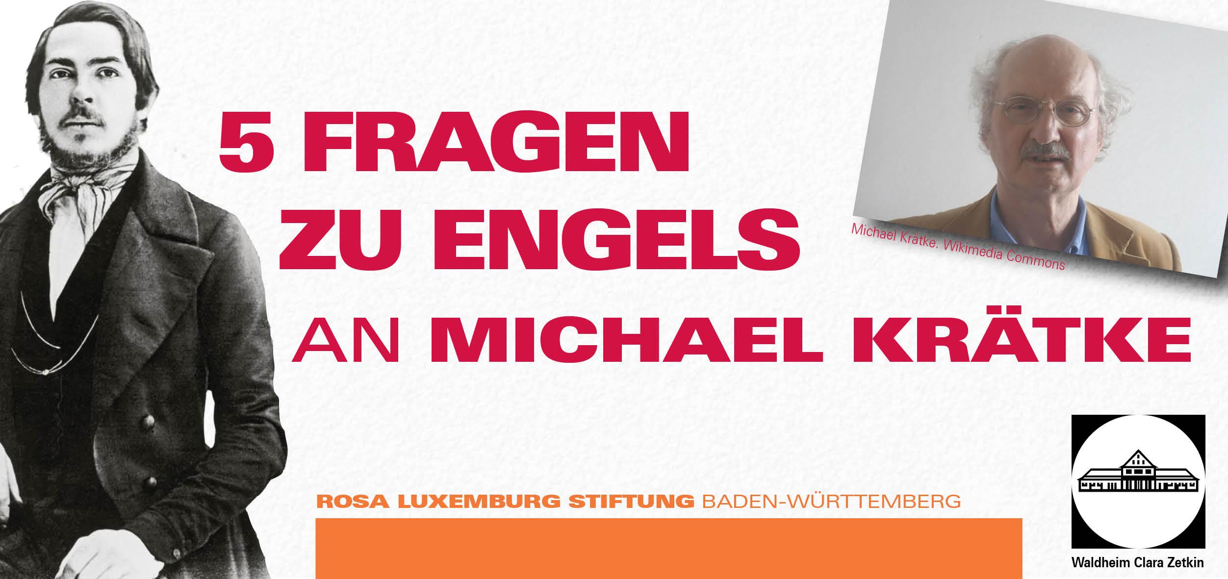 5 Fragen zu Engels an Michael Krätke